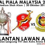 LIVE STREAMING FINAL PIALA MALAYSIA, KELANTAN VS ATM 20 OKTOBER 2012